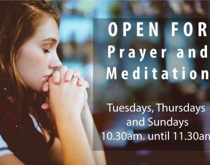 Open for Prayer & Meditation